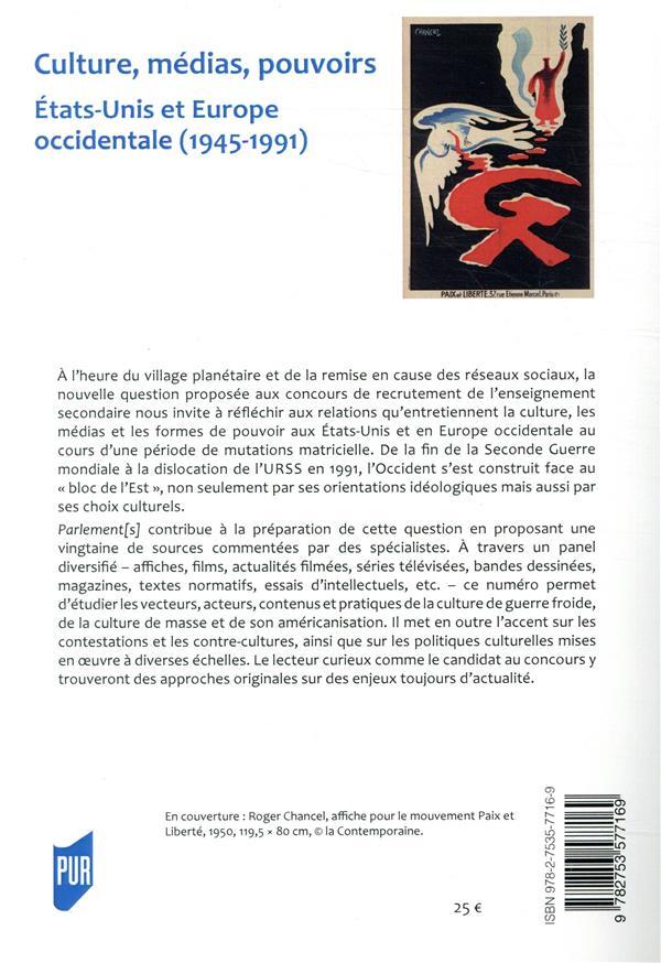 Culture medias pouvoirs ; etats-unis et europe occidentale ; 1945-1991