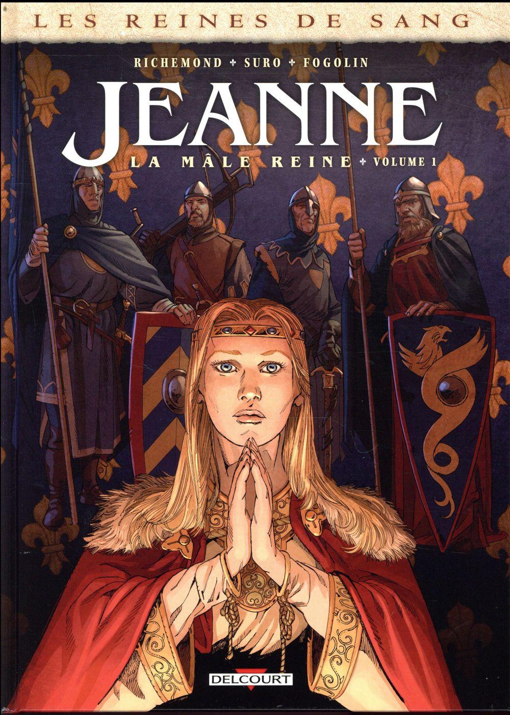 LES REINES DE SANG - JEANNE, LA MALE REINE T01