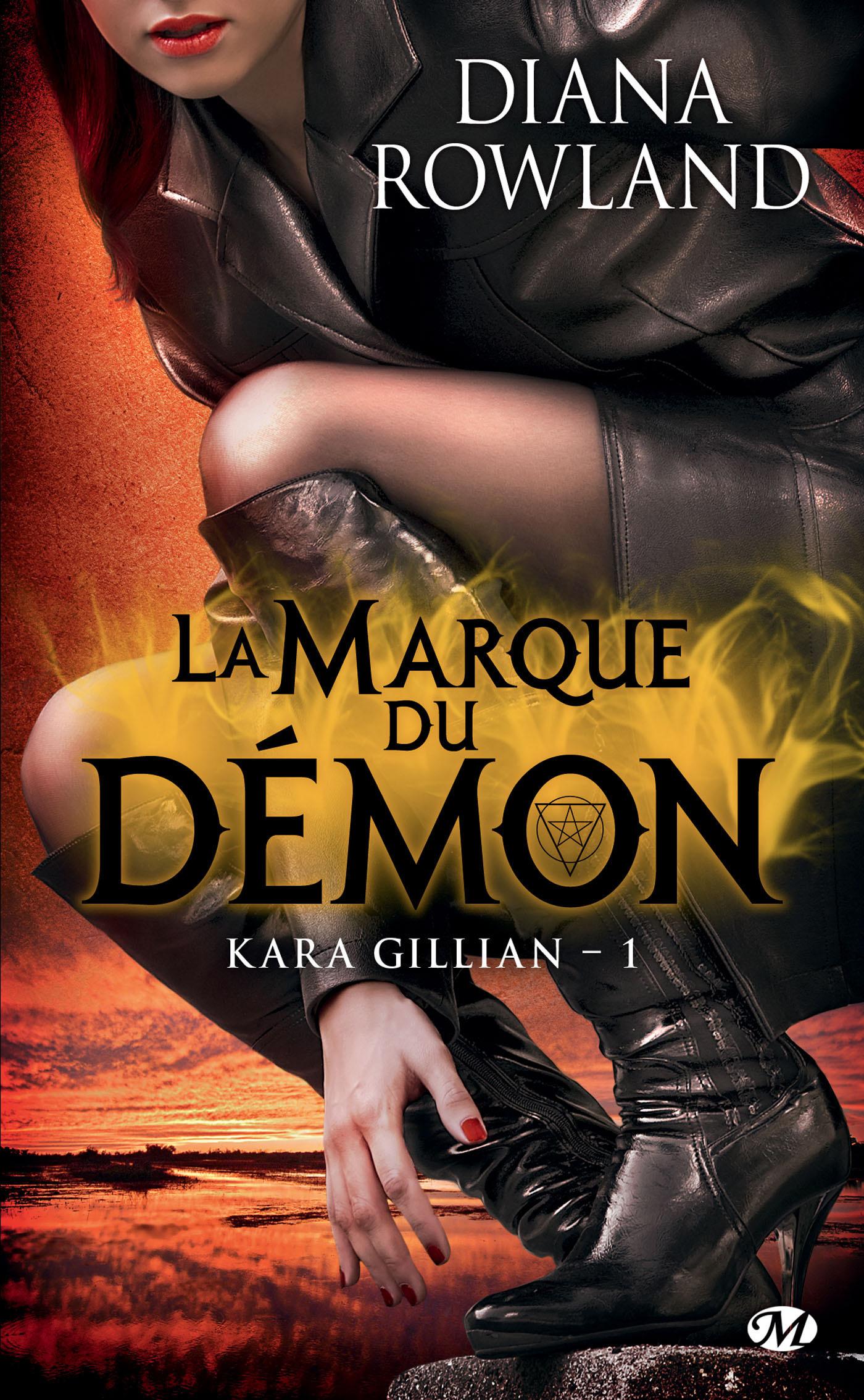 Kara Gillian t.1 ; la marque du démon