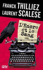 Vente Livre Numérique : L'Encre et le sang  - Laurent Scalese - Franck Thilliez