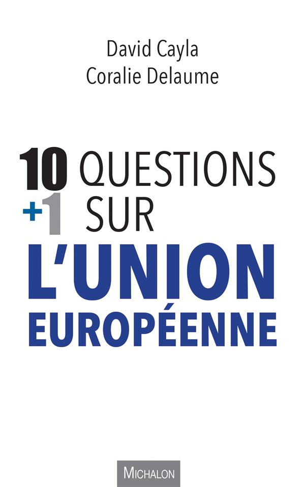 10 Questions + 1 Sur L'Union Europeenne