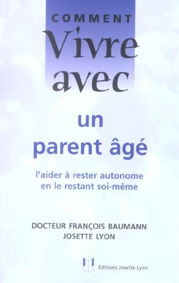 Comment vivre avec un parent age