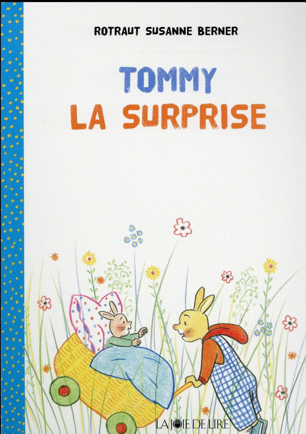 Tommy la surprise