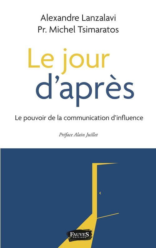 Le jour d'apres - le pouvoir de la communication d'influence
