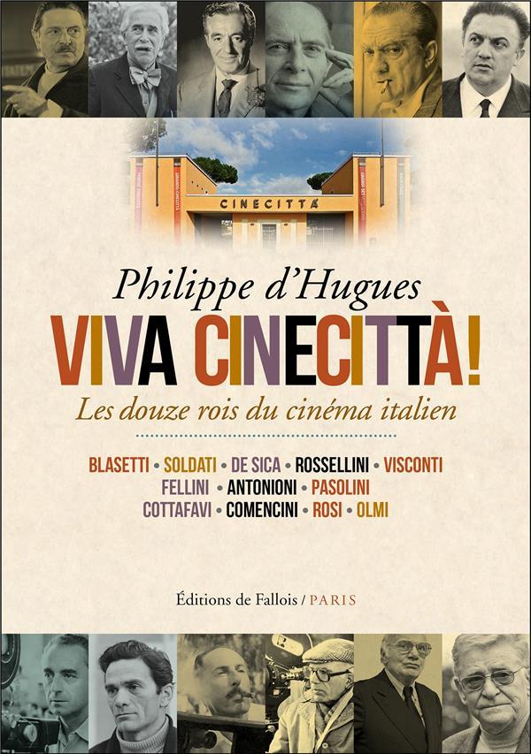 Viva cinecittà ! les douze rois du cinéma italien