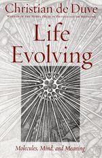 Vente EBooks : Life Evolving: Molecules, Mind, and Meaning  - Christian de Duve