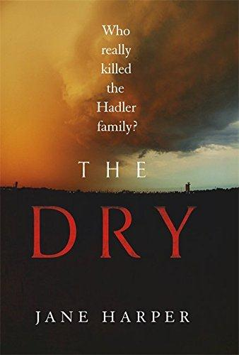 THE DRY - WHO REALLY KILLED THE HADLER FAMILY?