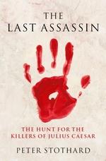 The Last Assassin  - Peter Stothard