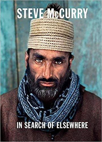 Steve mccurry in search of elsewhere /anglais