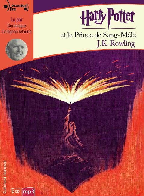 Harry Potter T.6 ; Harry Potter et le prince de sang-mêlé