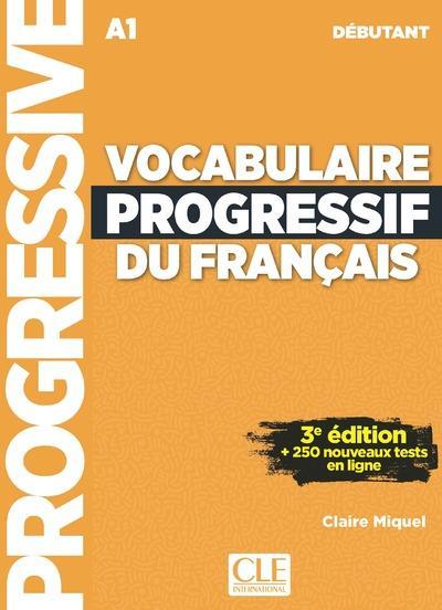 Vocabulaire progressif du français ; FLE ; A1 (3e édition)