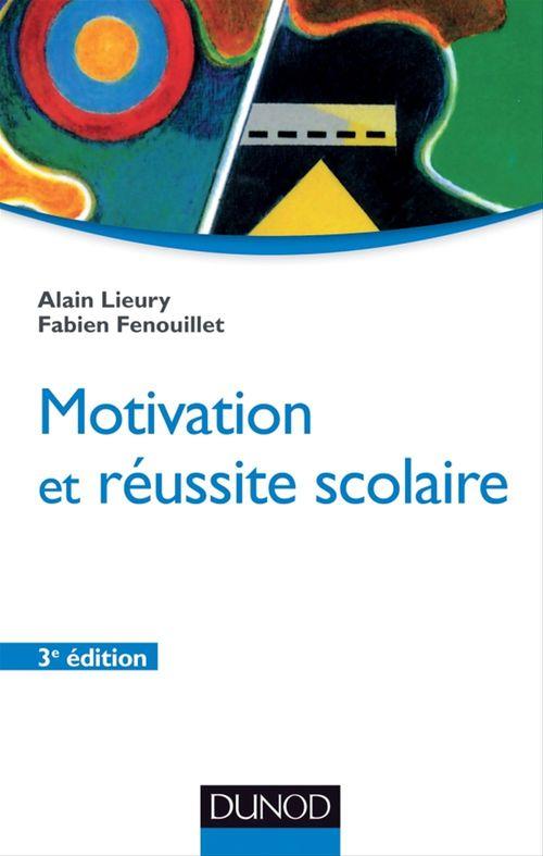 Motivation et réussite scolaire (3e édition)