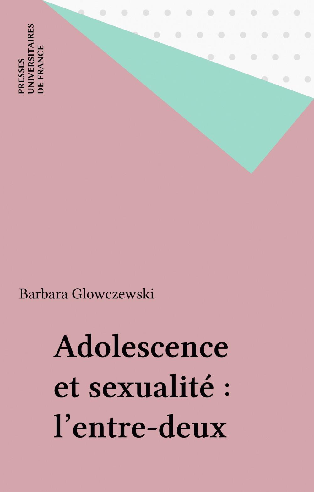 Adolescence et sexualité : l'entre-deux