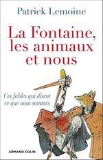 Vente EBooks : La Fontaine, les animaux et nous  - Patrick Lemoine