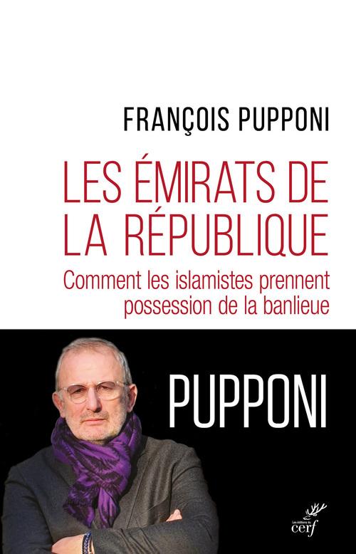Les émirats de la République ; comment les islamistes prennent possession de la banlieue
