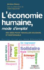 Vente EBooks : L'économie humaine, mode d'emploi  - Pierre Rabhi - Anne Ghesquière - Jérôme Henry - Claire Séjournet