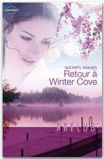 Vente EBooks : Retour à Winter Cove (Harlequin Prélud')  - Sherryl Woods