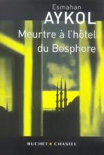 Couverture de Meurtre a l hotel du bosphore