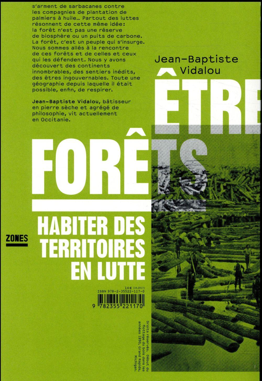être forêts ; habiter des territoires en lutte