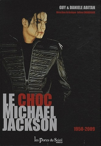Le choc Michael Jackson ; 1958-2009