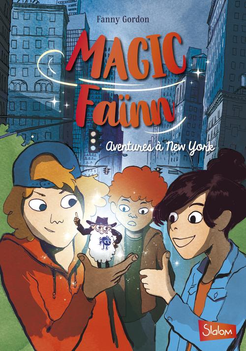 Magic Faïnn - Aventures à New York