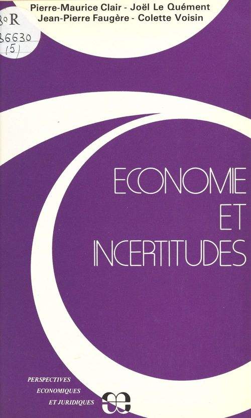 Economie et incertitudes