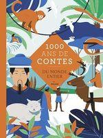 Mille ans de contes du monde entier
