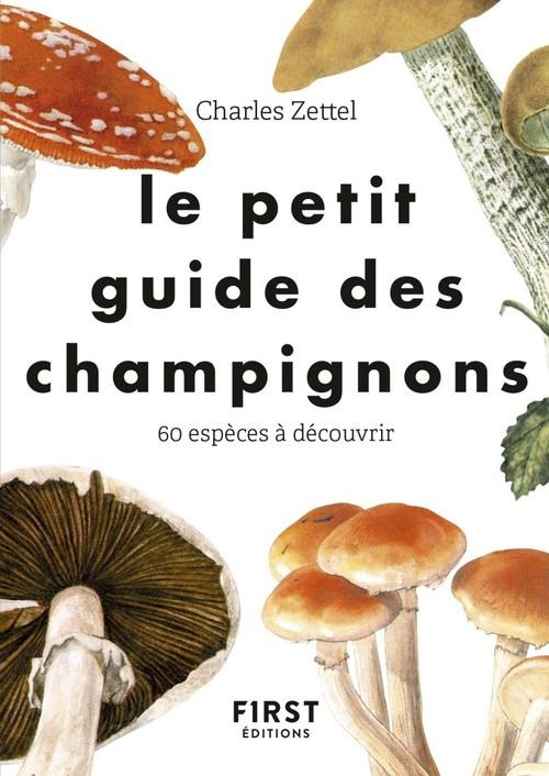 Le petit guide ; pour reconnaitre les champignons