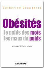 Obésités Le poids de mots. Les maux du poids