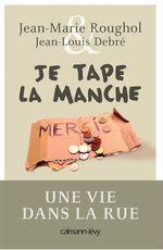 Vente Livre Numérique : Je tape la manche  - Jean-Marie Roughol - Jean-Louis Debré