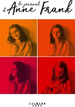 Le Journal d'Anne Frank  - Frank Anne