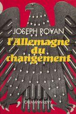 L'Allemagne du changement  - Joseph Rovan