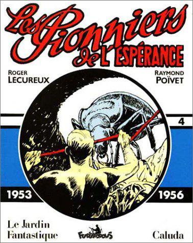 Les Pionniers De L'Esperance T.4 ; 1953-1956
