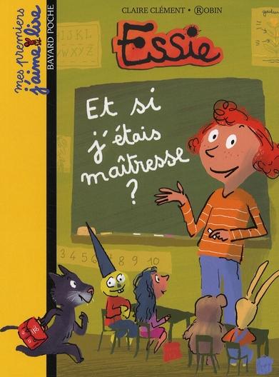 Essie ; et si j'étais maîtresse ?