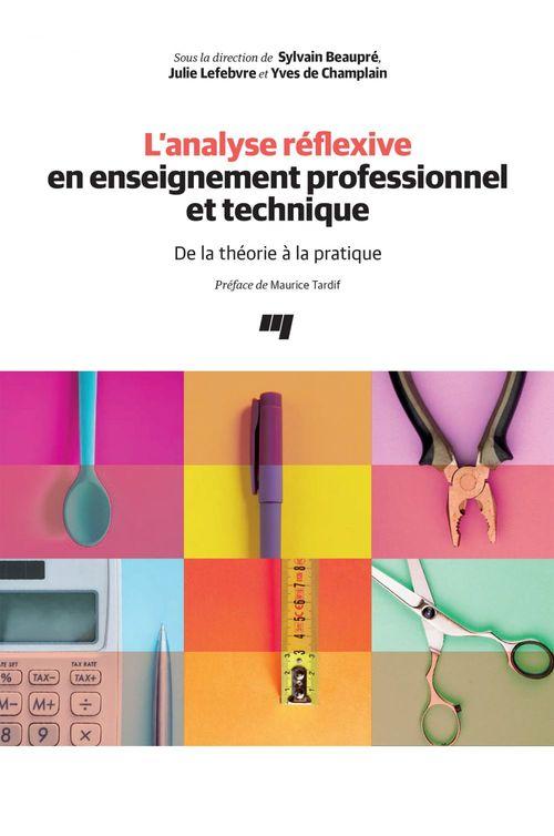 L'analyse réflexive en enseignement professionnel et technique ; de la théorie à la pratique