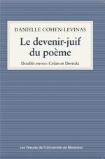 Le devenir-juif du poème  - Danielle Cohen-Lévinas - Danielle Cohen-Levinas - Danielle COHEN-LEVINAS
