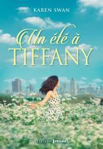 Vente Livre Numérique : Un été à Tiffany  - Karen Swan