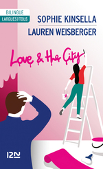 Vente Livre Numérique : Bilingue français-anglais : Love and the city  - Sophie Kinsella - Lauren Weisberger