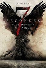Vente EBooks : Sept secondes pour devenir un aigle  - Thomas Day