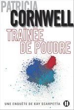 Vente Livre Numérique : Traînée de poudre  - Patricia Cornwell