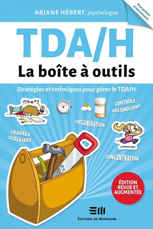 TDA/H - La boîte à outils - Édition revue et augmentée