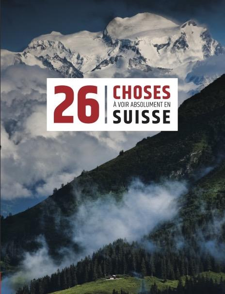 26 choses à voir absolument en Suisse - Tatiana Tissot - Helvetiq - Grand format - Le Hall du Livre NANCY