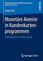 Monetäre Anreize in Kundenkartenprogrammen  - Stefan Piel