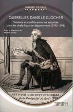 Vente EBooks : Querelles dans le clocher  - Michel Biard