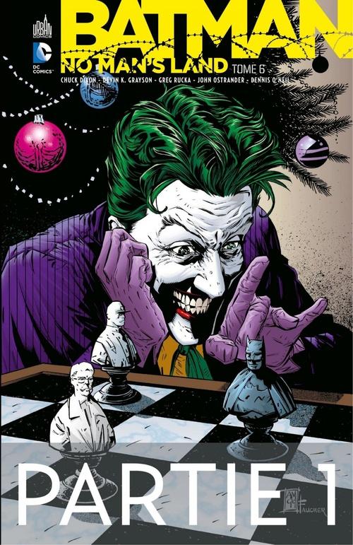Batman - No Man's Land - Tome 6 - Partie 1  - . Collectif  - John Ostrander  - Greg Rucka  - Devin Grayson  - Chuck Dixon