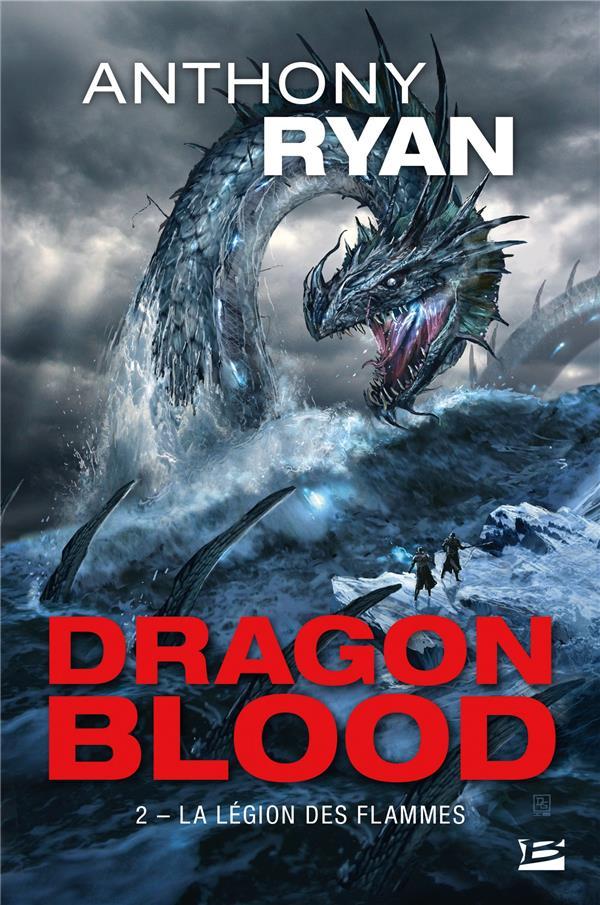 Dragon blood T.2 ; la légion des flammes