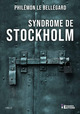 Syndrome de Stockholm  - Philemon Le Bellegard