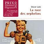 Vente AudioBook : La Race des orphelins  - Oscar LALO