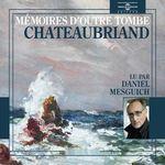 Vente AudioBook : Mémoires d'outre tombe  - François-René de Chateaubriand