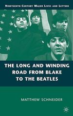 Vente EBooks : The Long and Winding Road from Blake to the Beatles  - M. Schneider